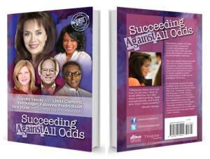 Succeeding Against All Odds